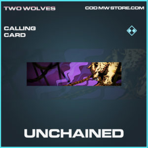 Unchained calling card rare call of duty modern warfare warzone item