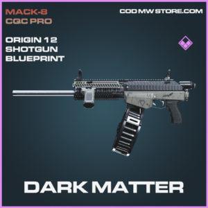 Dark Matter Origin 12 shotgun skin epic blueprint call of duty modern warfare warzone item