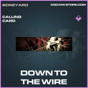 Down To The Wire calling card call of duty modern warfare warzone item