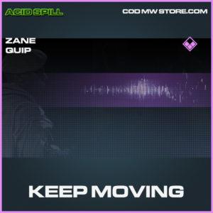 Keep Moving Zane Quip epic call of duty modern warfare warzone item