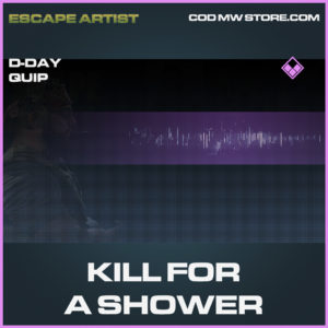 Kill FOr A Shower D-Day quip epic call of duty modern warfare warzone item