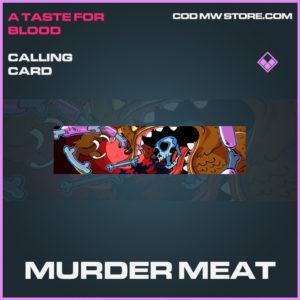 Murder Meat calling card epic call of duty modern warfare warzone item