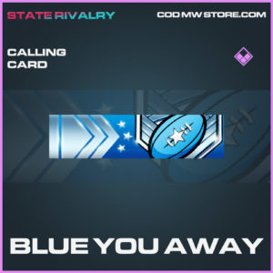 Blue You Away calling card Call of duty modern warfare warzone item