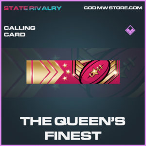 The Queen's Finest calling card Call of duty modern warfare warzone item