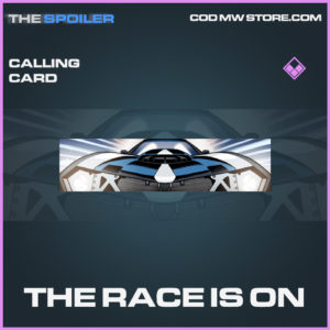 The Race Is On calling card epic call of duty modern warfare warzone item