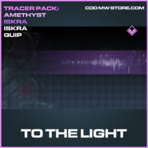 To The Light Iskra Quip epic call of duty modern warfare warzone item
