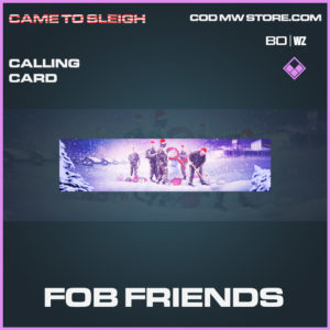 Fob Friends calling card in Call of Duty Black Ops Cold War and Warzone