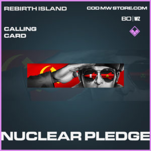 Nuclear Pledge calling card epic Call of Duty Black Ops Cold War and Warzone item