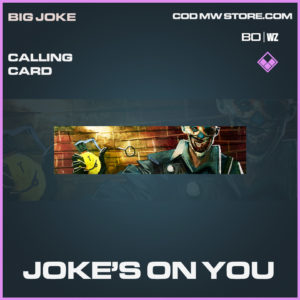 Joke's On You calling card in Black Ops Cold War and Warzone