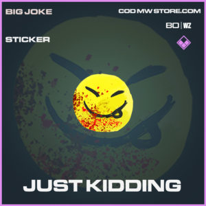 Just Kidding Sticker Black Ops Cold War and Warzone