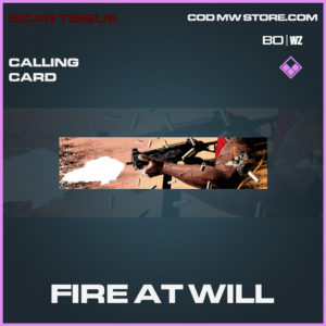 Fire At Will calling card in Black Ops Cold War and Warzone
