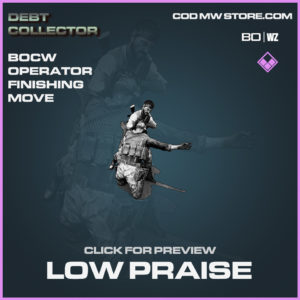 Low Praise Finishing move in Black ops cold war and warzone