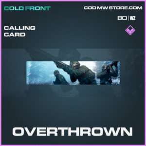 Overthrown Calling Card in Black Ops Cold War and Warzone