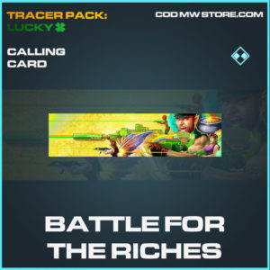 Battle for the riches calling card in cold war and warzone