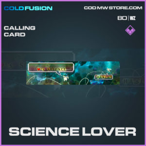 Science Lover calling card in Cold War and Warzone