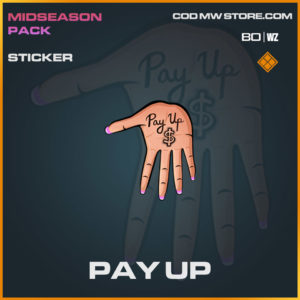 Pay Up sticker in Cold War and Warzone