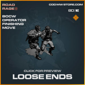 Loose Ends Finishing Move in Warzone and Cold War