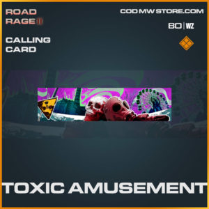 Toxic Amusement calling card in Warzone and Cold War