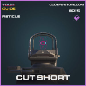 Cut Short reticle in Warzone and Cold War