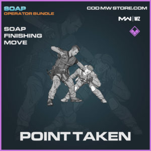 Point Taken Finishing move Soap in Warzone and Modern Warfare