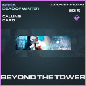 Beyond the Tower calling card in Warzone and Modern Warfare